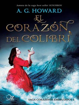 cover image of El corazón del colibrí