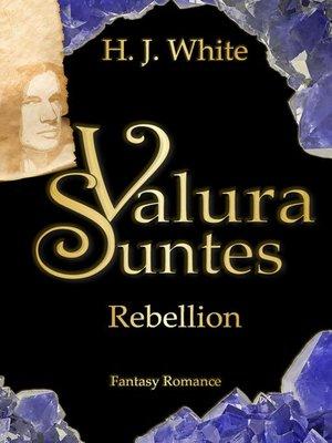 cover image of Valura Suntes Rebellion