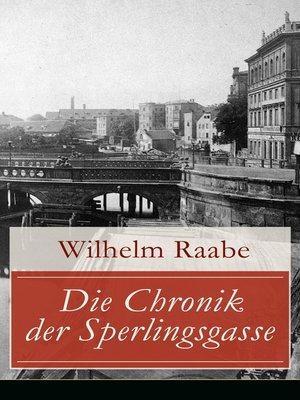 cover image of Die Chronik der Sperlingsgasse