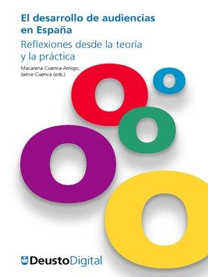 cover image of El desarrollo de audiencias en España