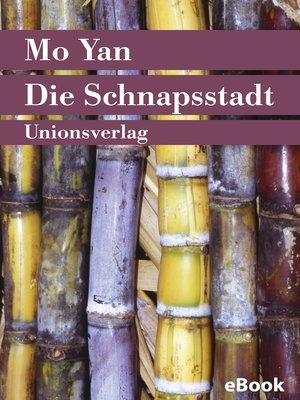 cover image of Die Schnapsstadt