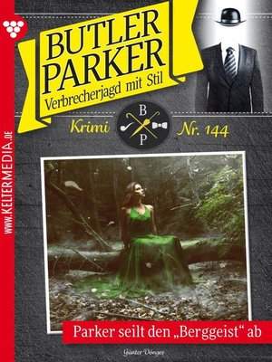 cover image of Butler Parker 144 – Kriminalroman
