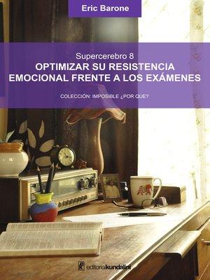 cover image of Optimizar su resistencia emocional frente a los exámenes