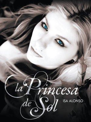 cover image of La Princesa de Sol