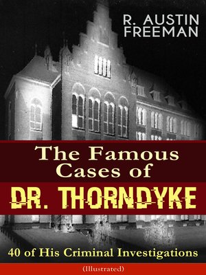 cover image of The Famous Cases of Dr. Thorndyke