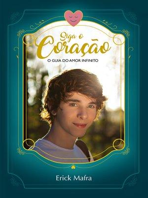 cover image of Siga O Coração
