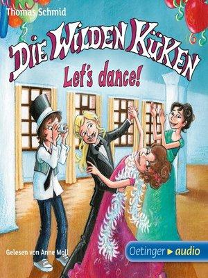 cover image of Die Wilden Küken 10--Let's dance!