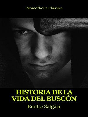 cover image of Historia de la vida del Buscón (Prometheus Classics)