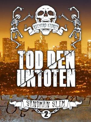 cover image of Tod den Untoten