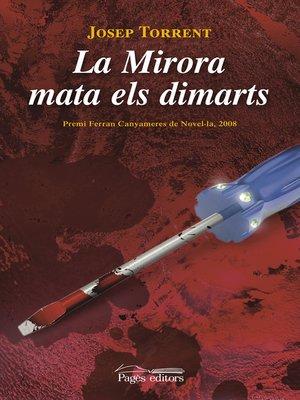 cover image of La Mirora mata els dimarts