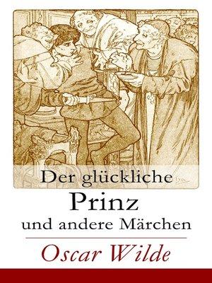 cover image of Der glückliche Prinz und andere Märchen