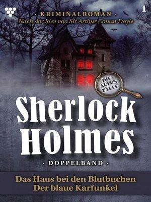 cover image of Sherlock Holmes Doppelband 1 – Kriminalroman