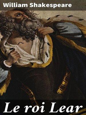 cover image of Le roi Lear