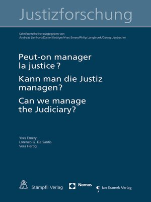 cover image of Peut-on manager la justice ? Kann man die Justiz managen? Can we manage the judiciary?