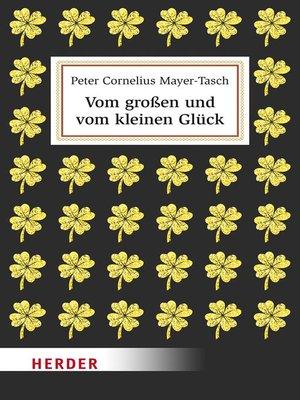 cover image of Vom großen und vom kleinen Glück