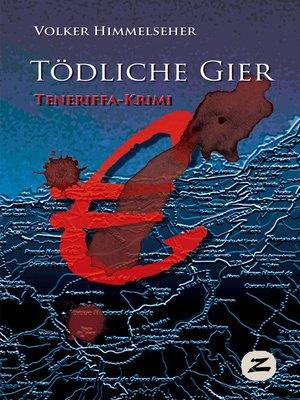 cover image of Tödliche Gier