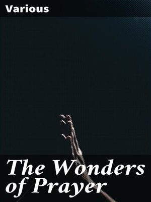 cover image of The Wonders of Prayer