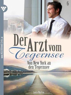 cover image of Der Arzt vom Tegernsee 6 – Arztroman