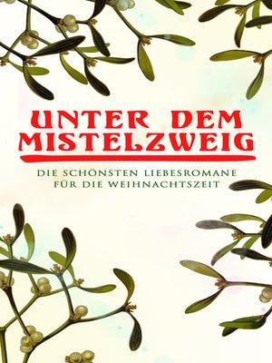 cover image of Unter dem Mistelzweig