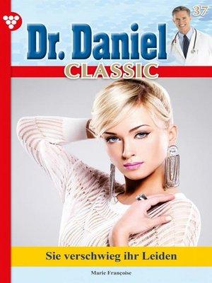 cover image of Dr. Daniel Classic 37 – Arztroman