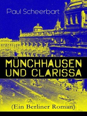 cover image of Münchhausen und Clarissa (Ein Berliner Roman)