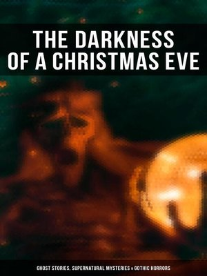 cover image of The Darkness of a Christmas Eve