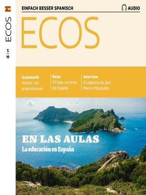 cover image of Spanisch lernen Audio--Im Klassenzimmer – Schule in Spanien