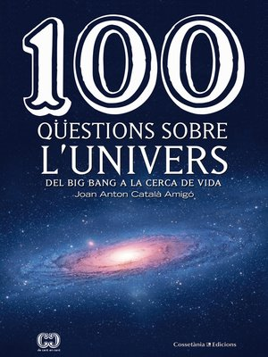cover image of 100 qüestions sobre l'univers