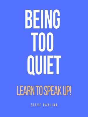 cover image of Being Too Quiet