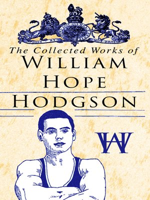 cover image of The Collected Works of William Hope Hodgson