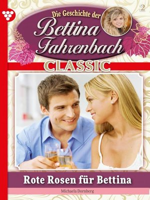 cover image of Bettina Fahrenbach Classic 2 – Liebesroman