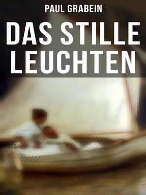 cover image of Das stille Leuchten