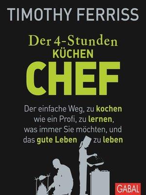 cover image of Der 4-Stunden-(Küchen-)Chef