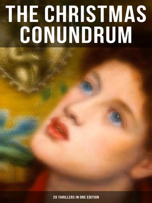 cover image of The Christmas Conundrum (20 Thrillers in One Edition)