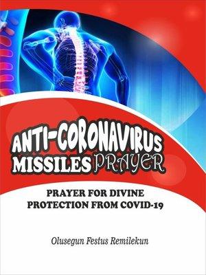 cover image of ANTI CORONAVIRUS MISSILES PRAYER