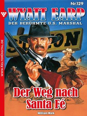 cover image of Wyatt Earp 129 – Western