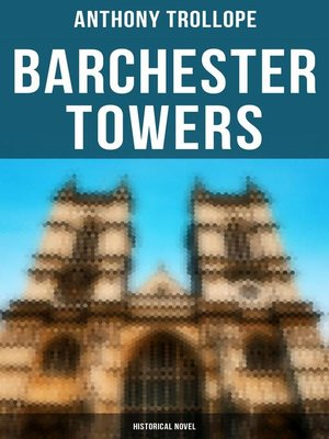 cover image of Barchester Towers (Historical Novel)