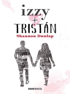 cover image of Izzy + Tristán