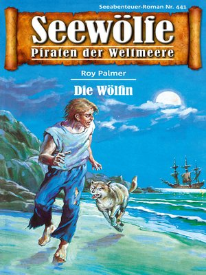 cover image of Seewölfe--Piraten der Weltmeere 441