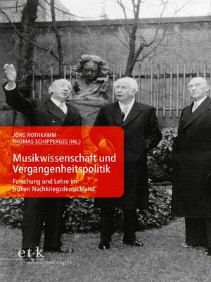 cover image of Musikwissenschaft und Vergangenheitspolitik