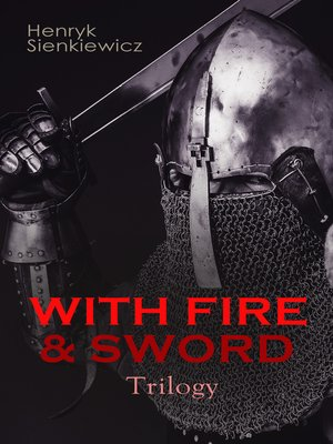 cover image of WITH FIRE & SWORD Trilogy