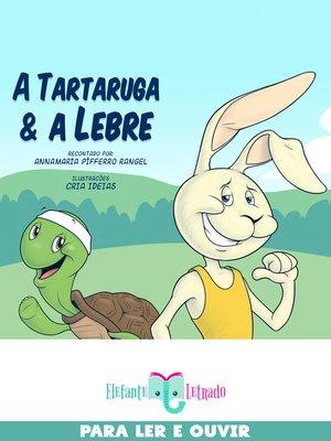 cover image of A tartaruga e a lebre