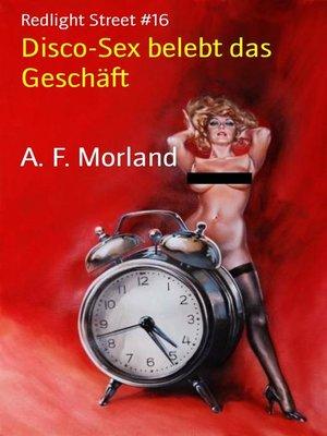 cover image of Disco-Sex belebt das Geschäft