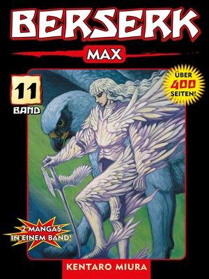 cover image of Berserk Max, Band 11