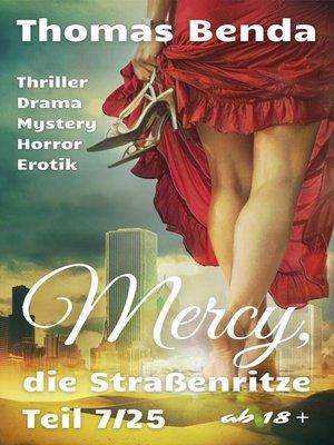 cover image of Mercy, die Straßenritze Teil 7/25