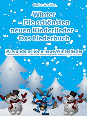 cover image of Winter --Die schönsten neuen Kinderlieder--30 wunderschöne neue Winterlieder
