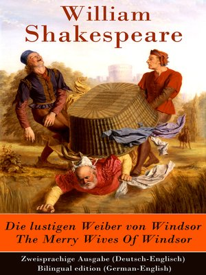 cover image of Die lustigen Weiber von Windsor / the Merry Wives of Windsor--Zweisprachige Ausgabe (Deutsch-Englisch) / Bilingual edition (German-English)