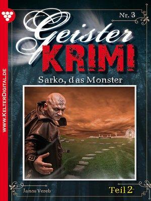 cover image of Geister-Krimi 3 Teil 2--Gruselroman