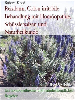 cover image of Reizdarm, Colon irritabile Behandlung mit Homöopathie, Schüsslersalzen und Naturheilkunde