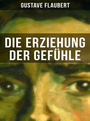 cover image of Die Erziehung der Gefühle